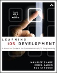 Learning iOS Development: A Hands-on Guide to the Fundamentals of iOS Programming eBook