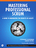 Mastering Professional Scrum: A Guide to Maximising the Benefits of Agility