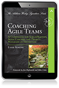 Coaching Agile Teams: A Companion for ScrumMasters, Agile Coaches, and Project Managers in Transition eBook