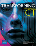 Transforming Learning with ICT: Making IT Happen