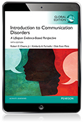 Introduction to Communication Disorders: A Lifespan Evidence-Based Approach, Global Edition eBook