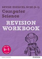 Revise Edexcel GCSE (9-1) Computer Science Revision Workbook