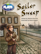 Bug Club Fluent Fiction Play (Ruby): Sailor Sweep (Reading Level 28/F&P Level S)