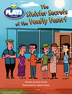 Bug Club Fluent Fiction Play (Sapphire): The Sinister Secrets of the Deadly Desert (Reading Level 29/F&P Level T)