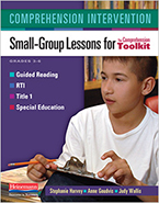 Comprehension Toolkit: Comprehension Intervention - Small-Group Lessons for The Comprehension Toolkit