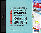 Picture of The Classroom Essentials: A Teacher's Guide to Getting Started with Beginning Writers
