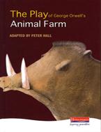 Heinemann Plays: The Play of George Orwell's Animal Farm