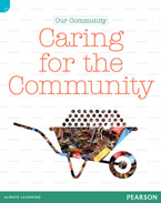 Discovering History (Lower Primary) Our Community: Caring for the Community (Reading Level 30+/F&P Level V)