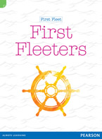 Discovering History (Middle Primary) First Fleet: First Fleeters (Reading Level 28/F&P Level S)