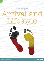 Discovering History (Middle Primary) First Peoples: Arrival and Lifestyle (Reading Level 29/F&P Level T)
