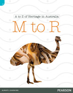 Discovering History (Lower Primary) A to Z of Heritage in Australia: M to R (Reading Level 22/F&P Level M)