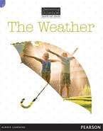 Discovering Science (Earth and Space Lower Primary): The Weather (Reading Level 3/F&P Level C)