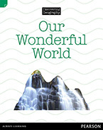 Discovering Geography (Lower Primary Nonfiction Topic Book): Our Wonderful World (Reading Level 11/F&P Level G)
