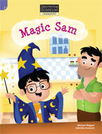 Discovering Science (Chemistry Lower Primary): Magic Sam (Reading Level 11/F&P Level G)