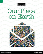 Discovering Geography (Lower Primary Nonfiction Topic Book): Our Place On Earth (Reading Level 21/F&P Level L)