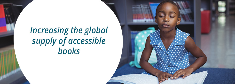 Increasing The Global Supply Of  Accessible Books