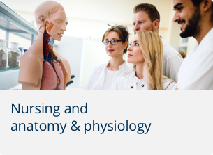 Nursing and anatomy & physiology