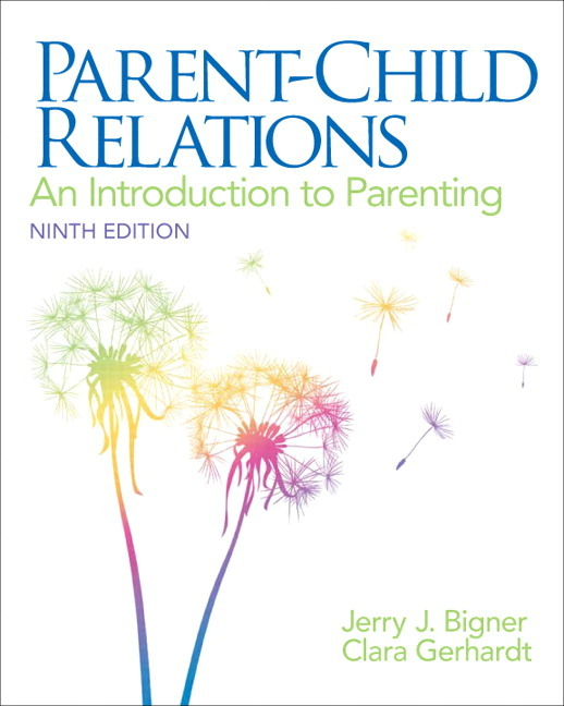 Parent-Child Relations: An Introduction to Parenting