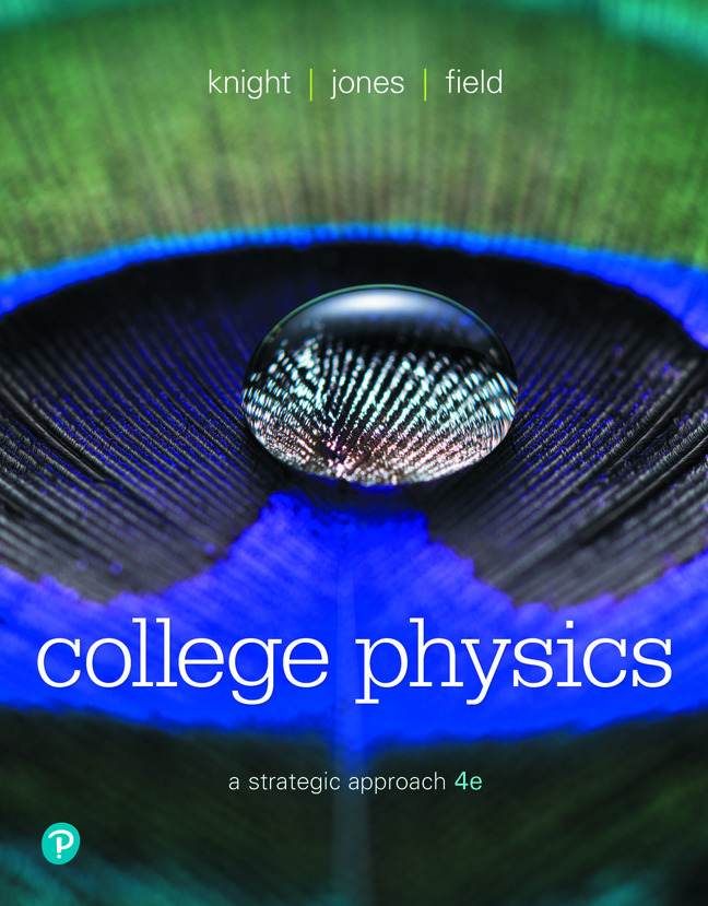 College Physics A Strategic Approach 4th Edition Pearson