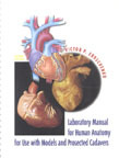 Laboratory Manual for Human Anatomy with Cadavers