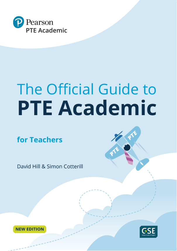 The Official Guide to PTE Academic for Teachers