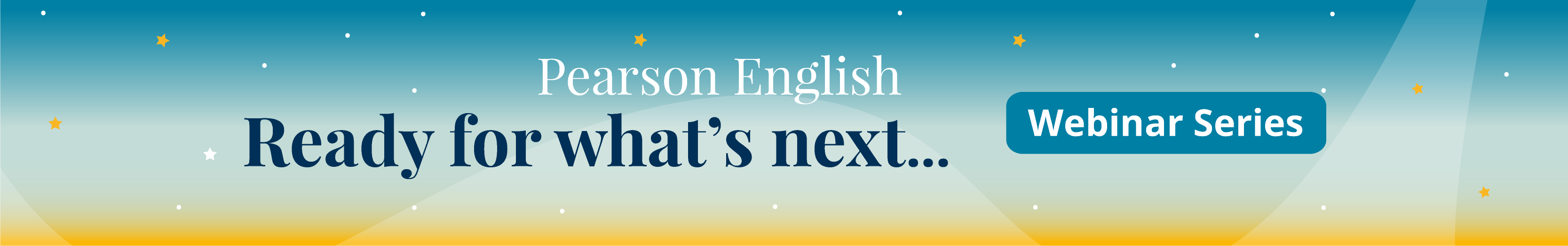 Ready for what's next webinar series banner