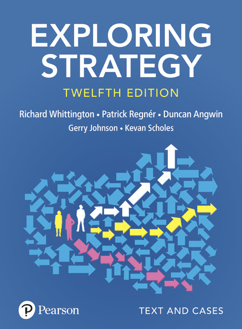 Exploring Strategy: Text and Cases, 12/E