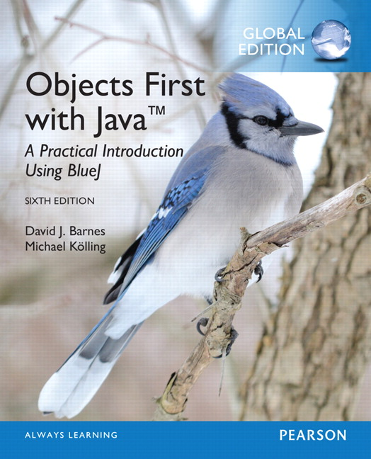 "<img alt=""Objects First with Java: A Practical Introduction Using BlueJ, 6th Global Edition. David J. Barnes"">"