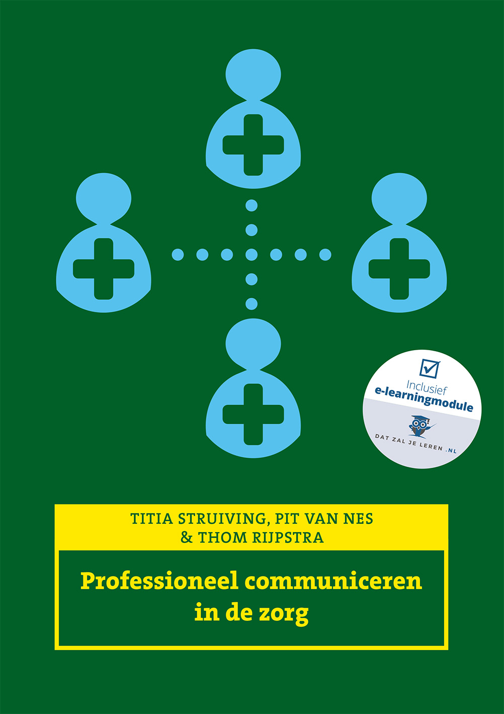 Cover Professioneel communiceren in de zorg