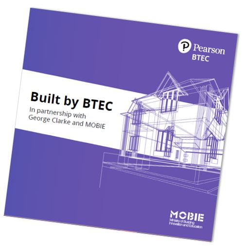 Built by BTEC. In partnership with George Clarke and MOBIE.