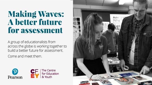 Making Waves: A better future for assessment