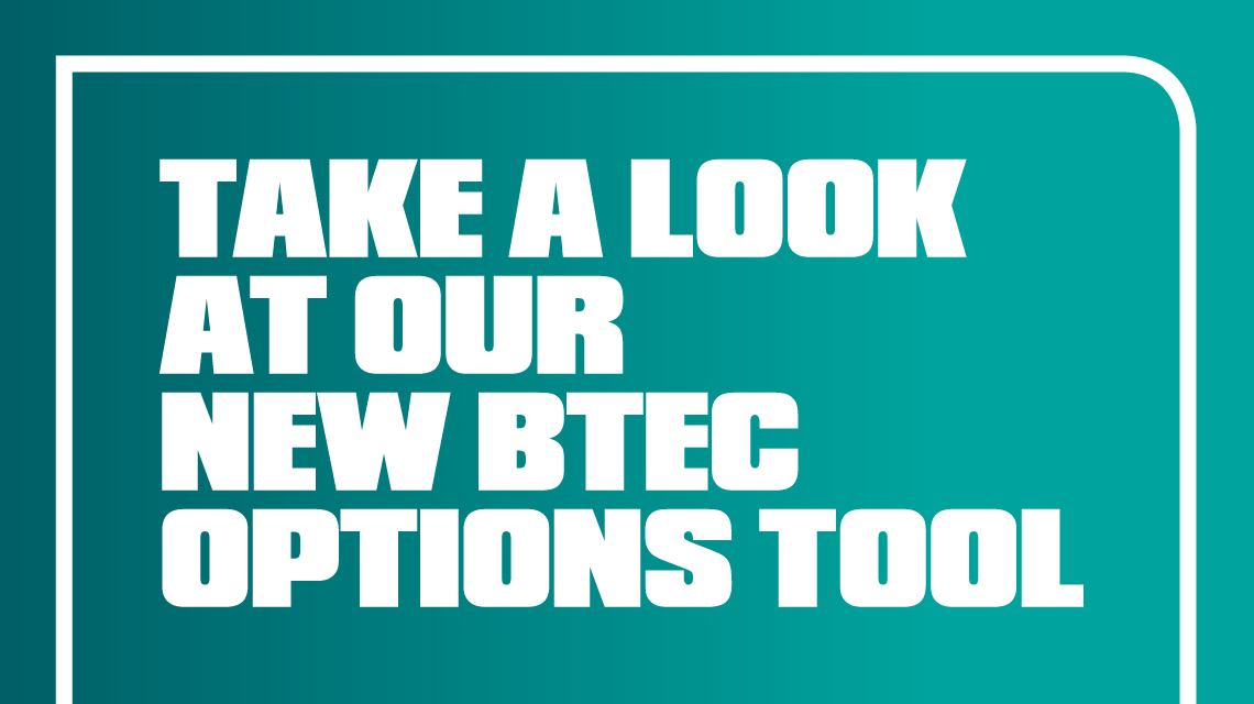 Take a look at our new BTEC Options tool