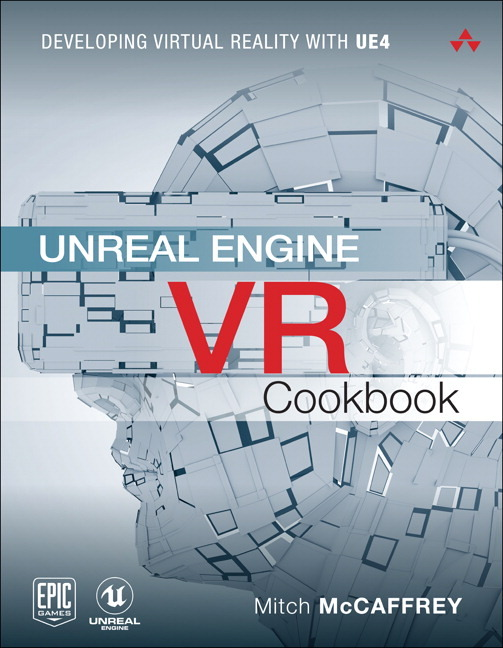 McCaffrey Unreal Engine VR Cookbook