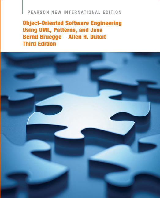 Bruegge Object-Oriented Software Engineering Using UML, Patterns, and Java