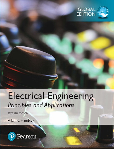 Electrical Engineering: Principles & Applications, Global Edition, 7/E