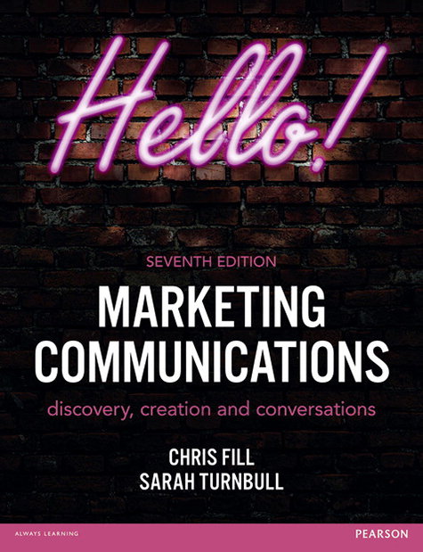 Marketing Communications: Discovery, Creation and Conversations, 7/E