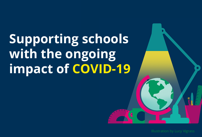 Supporting schools with the ongoing impact of Coronavirus (COVID-19)