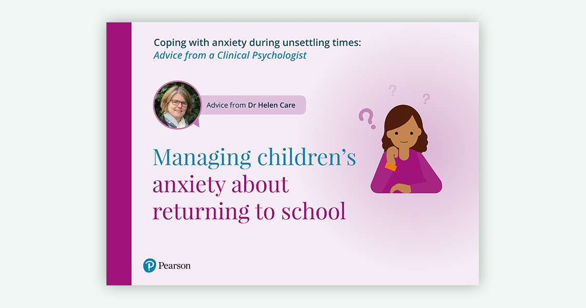 Managing children's anxiety about returning to school