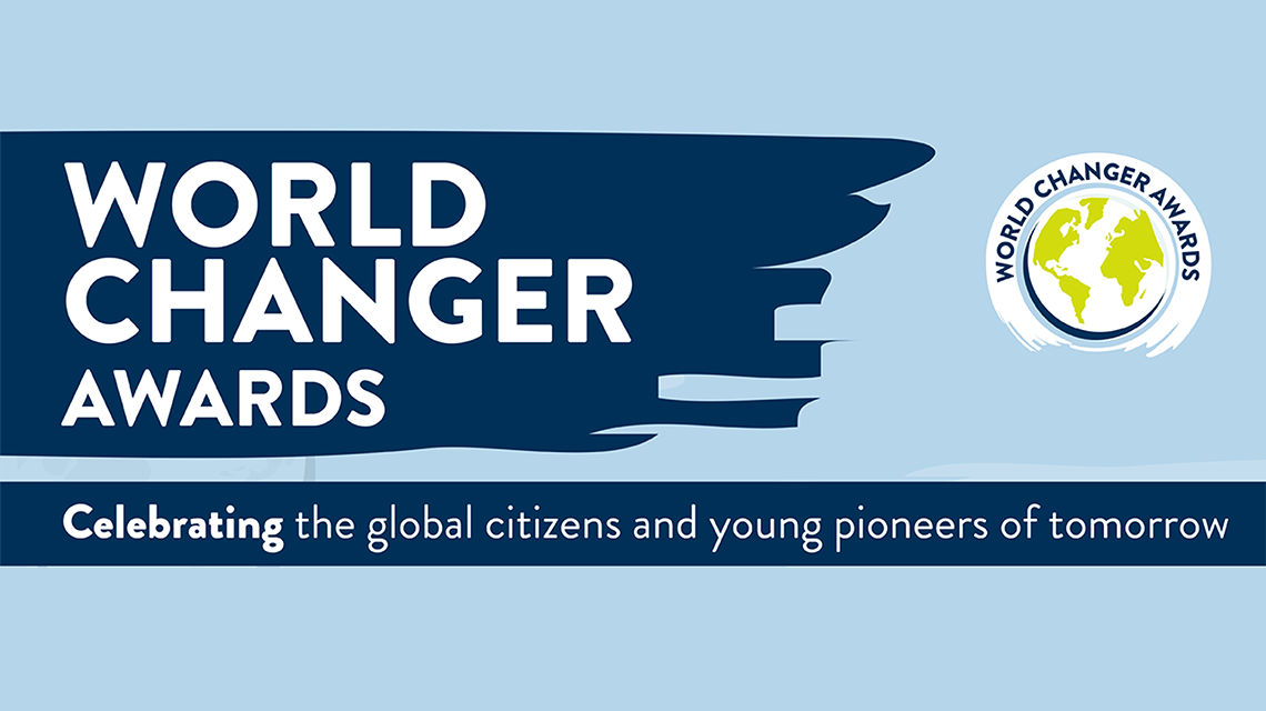 World Changer Awards, celebrating the global citizens and young pioneers of tomorrow