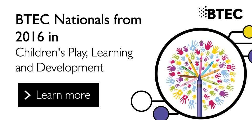 Link to BTEC Nationals from 2016 in Children's Play, Learning and Development