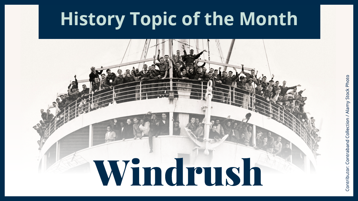 History topic of the month: Windrush
