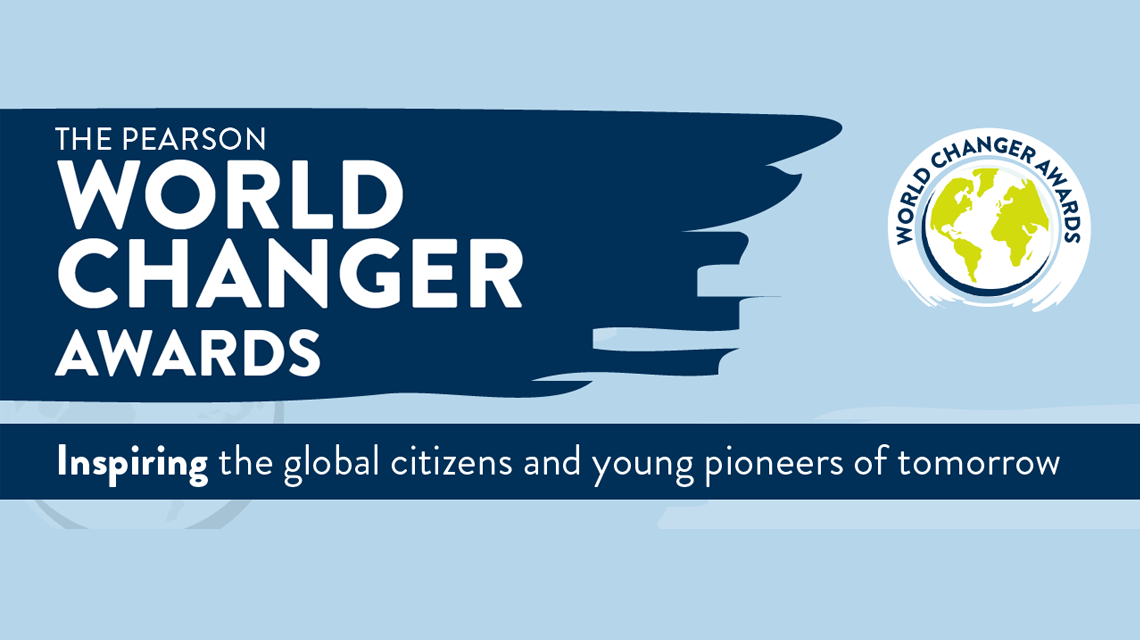 The Pearson World Changer Awards: inspiring the global citizens and young pioneers of tomorrow