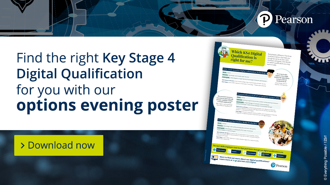 Find the right Key Stage 4 Digital Qualification for you with our options evening poster Download now>