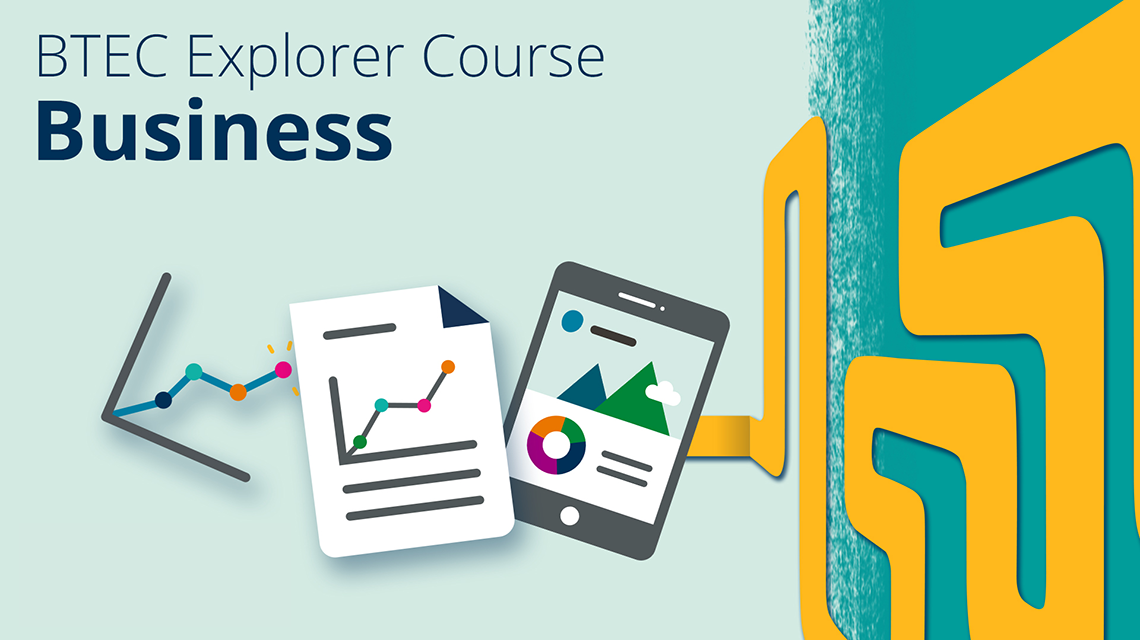 BTEC Explorer Course - Business
