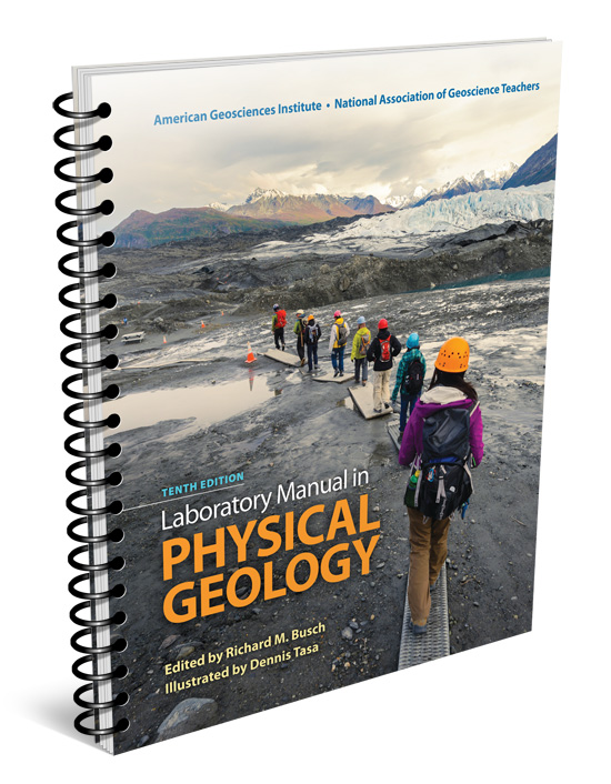 american geological institute nagt national association of rh pearson com Physical Geology PDF Book introductory physical geology laboratory manual for distance learning answer key