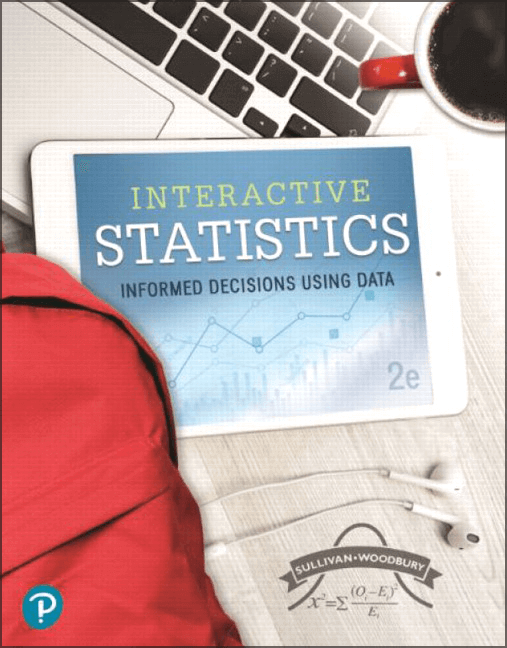 Interactive Statistics: Informed Decisions Using Data, 2nd Edition