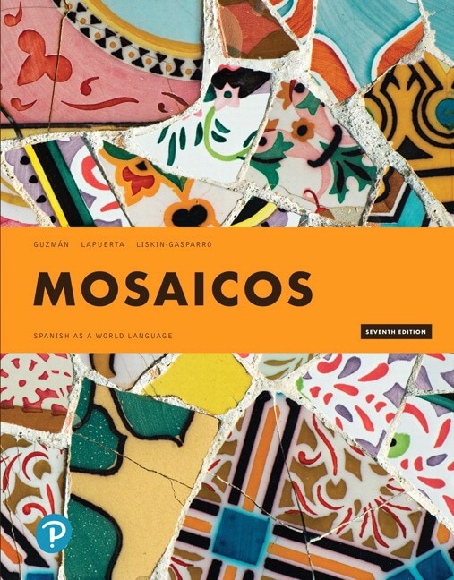 Mosaicos: Spanish as a World Language, 7th Edition